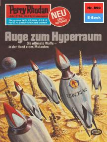"Perry Rhodan 890: Auge zum Hyperraum: Perry Rhodan-Zyklus ""Pan-Thau-Ra"""