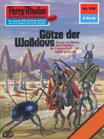 """Perry Rhodan 828: Götze der Wolklovs: Perry Rhodan-Zyklus """"Bardioc"""""""