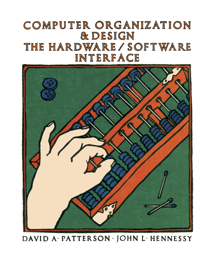 Read Computer Organization And Design Online By John L Hennessy And David A Patterson Books