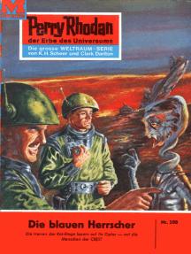 """Perry Rhodan 208: Die blauen Herrscher: Perry Rhodan-Zyklus """"Die Meister der Insel"""""""