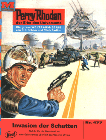 """Perry Rhodan 477: Invasion der Schatten: Perry Rhodan-Zyklus """"Die Cappins"""""""