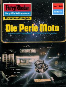"""Perry Rhodan 1449: Die Perle Moto: Perry Rhodan-Zyklus """"Die Cantaro"""""""