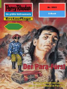 """Perry Rhodan 2023: Der Para-Fürst: Perry Rhodan-Zyklus """"Die Solare Residenz"""""""