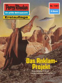 """Perry Rhodan 1361: Das Anklam-Projekt: Perry Rhodan-Zyklus """"Tarkan"""""""