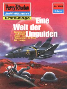 """Perry Rhodan 1506: Eine Welt der Linguiden: Perry Rhodan-Zyklus """"Die Linguiden"""""""