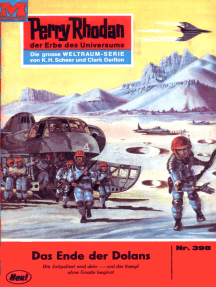 "Perry Rhodan 398: Das Ende der Dolans: Perry Rhodan-Zyklus ""M 87"""