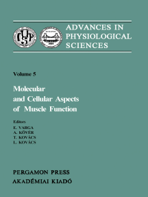 Molecular and Cellular Aspects of Muscle Function: Proceedings of the 28th International Congress of Physiological Sciences Budapest 1980, (including the proceedings of the satellite symposium on Membrane Control of Skeletal Muscle Function)