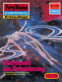 "Perry Rhodan 1447: Sturmwelt am Scheideweg: Perry Rhodan-Zyklus ""Die Cantaro"""