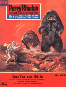 """Perry Rhodan 379: Das Tor zur Hölle: Perry Rhodan-Zyklus """"M 87"""""""