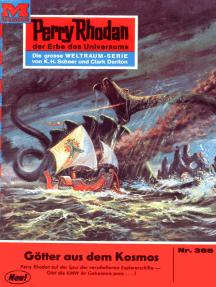 "Perry Rhodan 388: Götter aus dem Kosmos: Perry Rhodan-Zyklus ""M 87"""