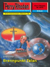 """Perry Rhodan 2278: Brennpunkt Talan: Perry Rhodan-Zyklus """"Der Sternenozean"""""""