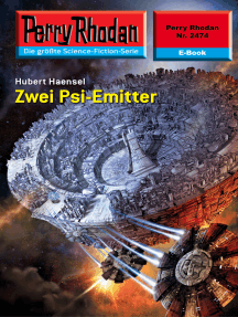 """Perry Rhodan 2474: Zwei Psi-Emitter: Perry Rhodan-Zyklus """"Negasphäre"""""""