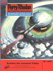 "Perry Rhodan 490: System der tausend Fallen: Perry Rhodan-Zyklus ""Die Cappins"""