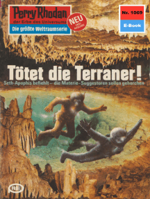 "Perry Rhodan 1069: Tötet die Terraner!: Perry Rhodan-Zyklus ""Die kosmische Hanse"""