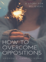 How To Overcome Oppositions