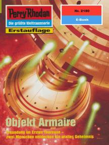 """Perry Rhodan 2180: Objekt Armaire: Perry Rhodan-Zyklus """"Das Reich Tradom"""""""
