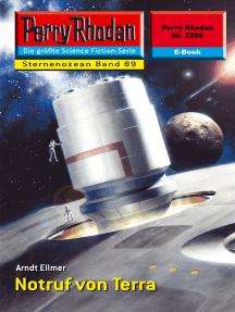 """Perry Rhodan 2288: Notruf von Terra: Perry Rhodan-Zyklus """"Der Sternenozean"""""""