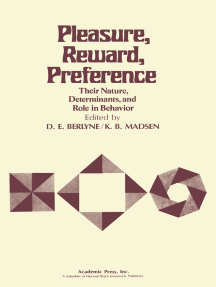 Pleasure, Reward, Preference: Their Nature, Determinants, and Role in Behavior