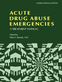Acute Drug Abuse Emergencies: A Treatment Manual