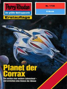 "Perry Rhodan 1736: Planet der Corrax: Perry Rhodan-Zyklus ""Die Ayindi"""