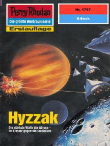 "Perry Rhodan 1747: Hyzzak: Perry Rhodan-Zyklus ""Die Ayindi"""