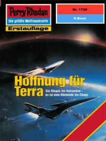 "Perry Rhodan 1728: Hoffnung für Terra: Perry Rhodan-Zyklus ""Die Ayindi"""