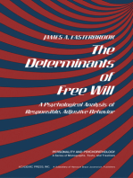 The Determinants of Free Will