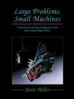 Large Problems, Small Machines