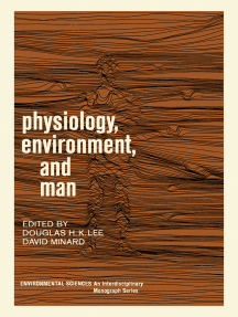 Physiology, Environment, and Man: Based on a Symposium Conducted by the National Academy of Sciences–National Research Council, August, 1966