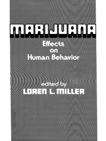 Marijuana: Effects on Human Behavior