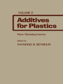 Additives for Plastics: New Developments