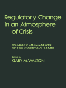 Regulatory Change in an Atmosphere of Crisis: Current Implications of the Roosevelt Years