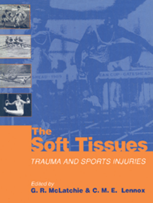 The Soft Tissues: Trauma and Sports Injuries