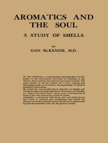 Aromatics and the Soul: A Study of Smells