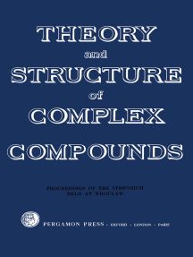 Theory and Structure of Complex Compounds: Papers Presented at the Symposium Held in Wroclaw, Poland, 15–19 June 1962