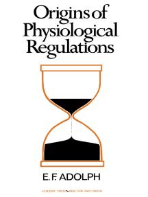 Origins of Physiological Regulations