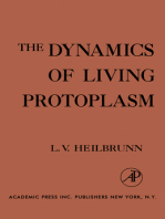 The Dynamics of Living Protoplasm