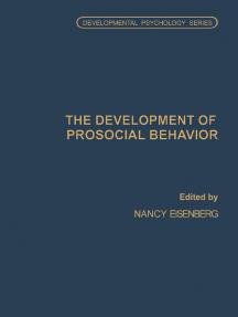 The Development of Prosocial Behavior