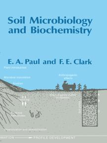 Soil Microbiology, Ecology and Biochemistry