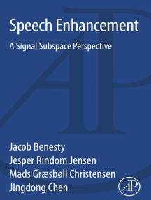 Speech Enhancement: A Signal Subspace Perspective