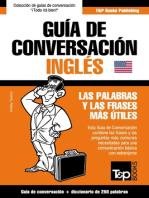 Guía de Conversación Español-Inglés y mini diccionario de 250 palabras