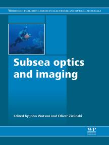 Subsea Optics and Imaging