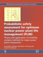 Probabilistic Safety Assessment for Optimum Nuclear Power Plant Life Management (PLiM)