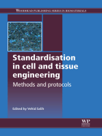 Standardisation in Cell and Tissue Engineering: Methods and Protocols