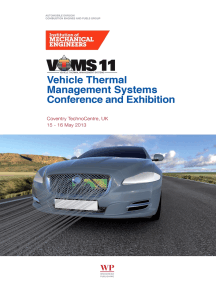 Vehicle Thermal Management Systems Conference Proceedings (VTMS11): 15-16 May 2013, Coventry Technocentre, UK