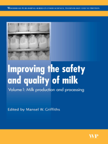 Improving the Safety and Quality of Milk: Milk Production and Processing
