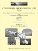 Composite Technologies for 2020: Proceedings of the Fourth Asian-Australasian Conference on Composite Materials (Accm 4)