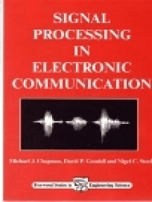 Signal Processing in Electronic Communications: For Engineers and Mathematicians