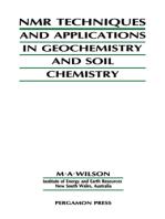 NMR Techniques & Applications in Geochemistry & Soil Chemistry