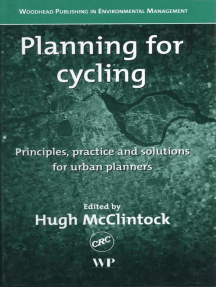 Planning for Cycling: Principles, Practice and Solutions for Urban Planners